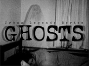 Ghosts - Urban Legends Se…