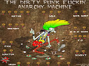 Click to Play The Dirty Punk Anarchy Machine